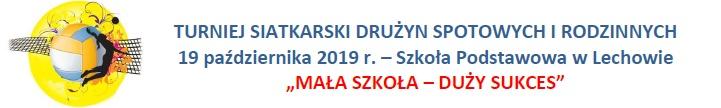 VII Edycja Projektu Organizacja Turnieju Siatkarskiego, Otwarty Turniej Tenisa Stołowego w Lechowie,  I Dziecięcy Turniej Tenisa Stołowego w Lechowie